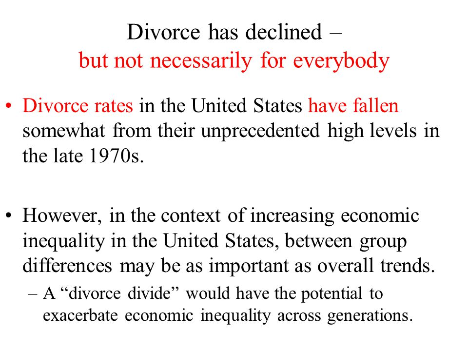 Divorce has declined – but not necessarily for everybody