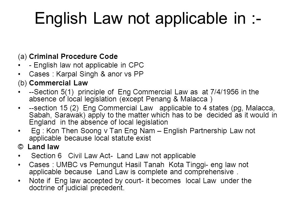 English Law not applicable in :-