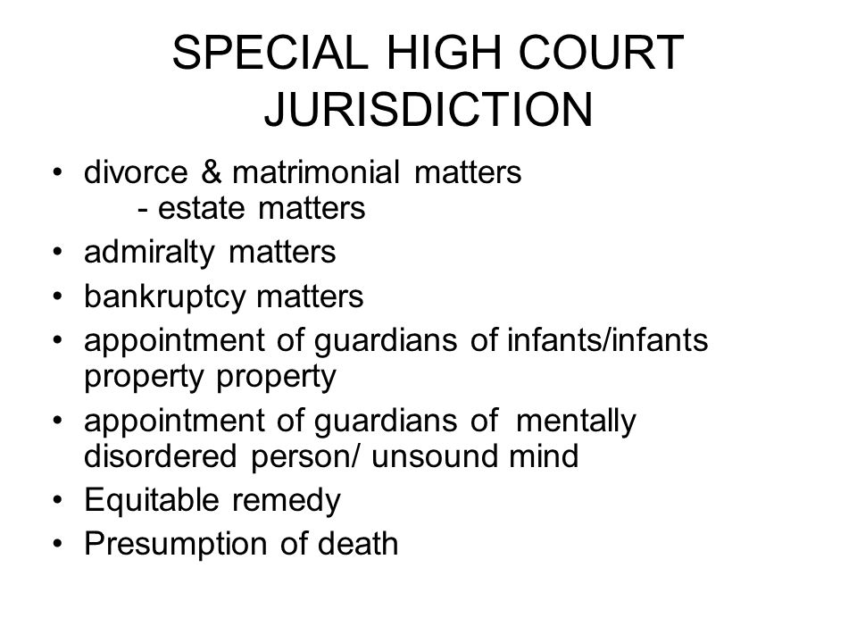 SPECIAL HIGH COURT JURISDICTION