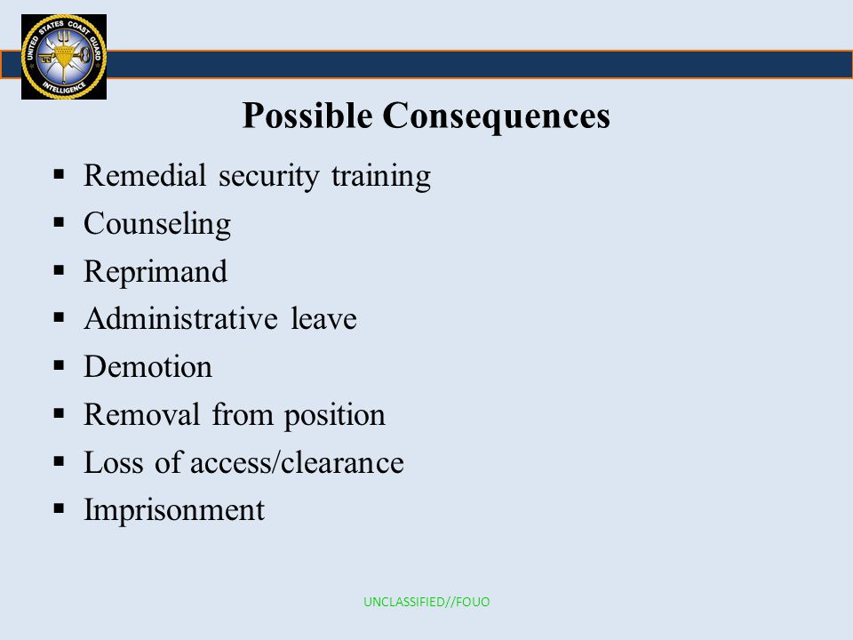 Possible Consequences