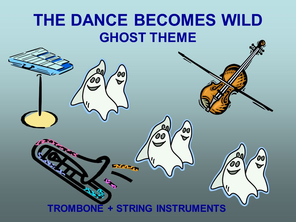 THE DANCE BECOMES WILD GHOST THEME