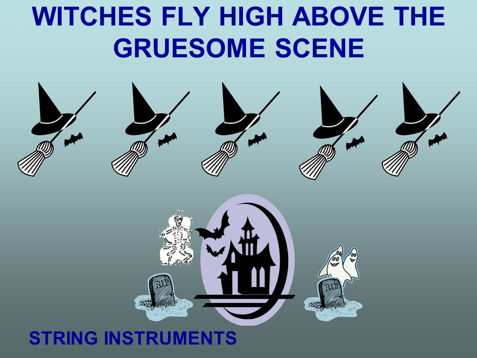 WITCHES FLY HIGH ABOVE THE GRUESOME SCENE