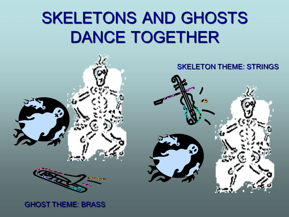 SKELETONS AND GHOSTS DANCE TOGETHER