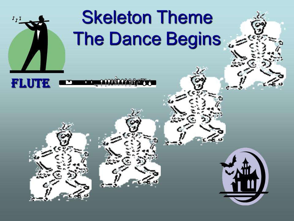 Skeleton Theme The Dance Begins