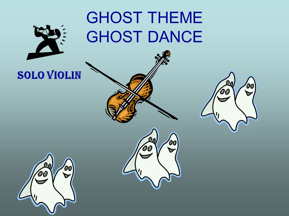 GHOST THEME GHOST DANCE