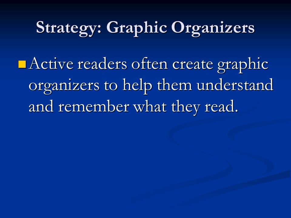 Strategy: Graphic Organizers