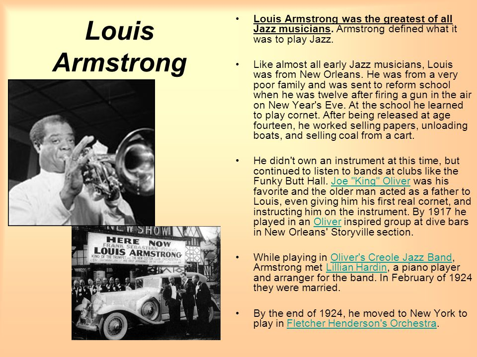 Louis Armstrong was the greatest of all Jazz musicians