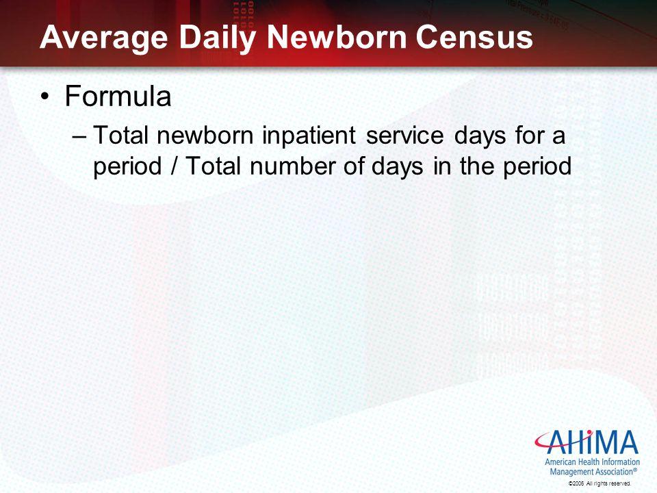 Average Daily Newborn Census