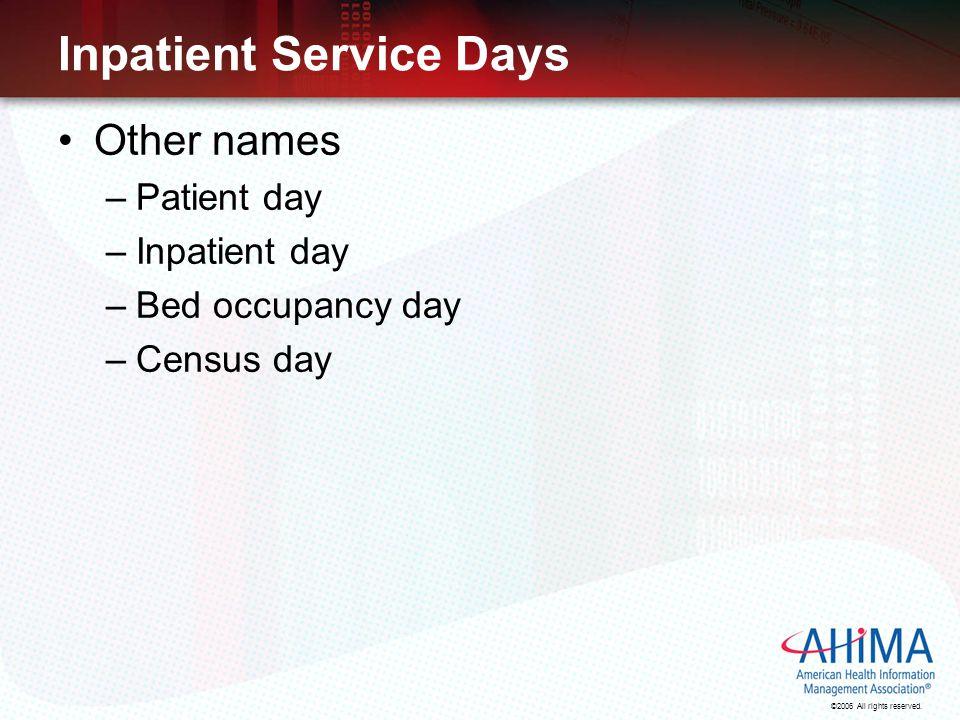 Inpatient Service Days