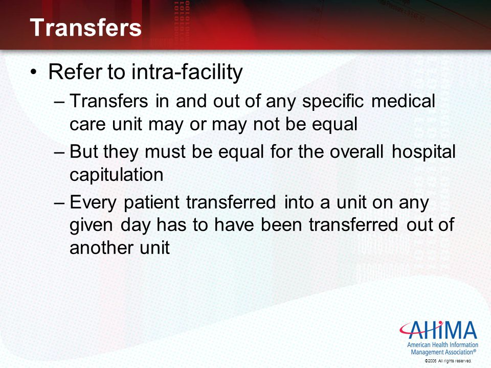 Transfers Refer to intra-facility