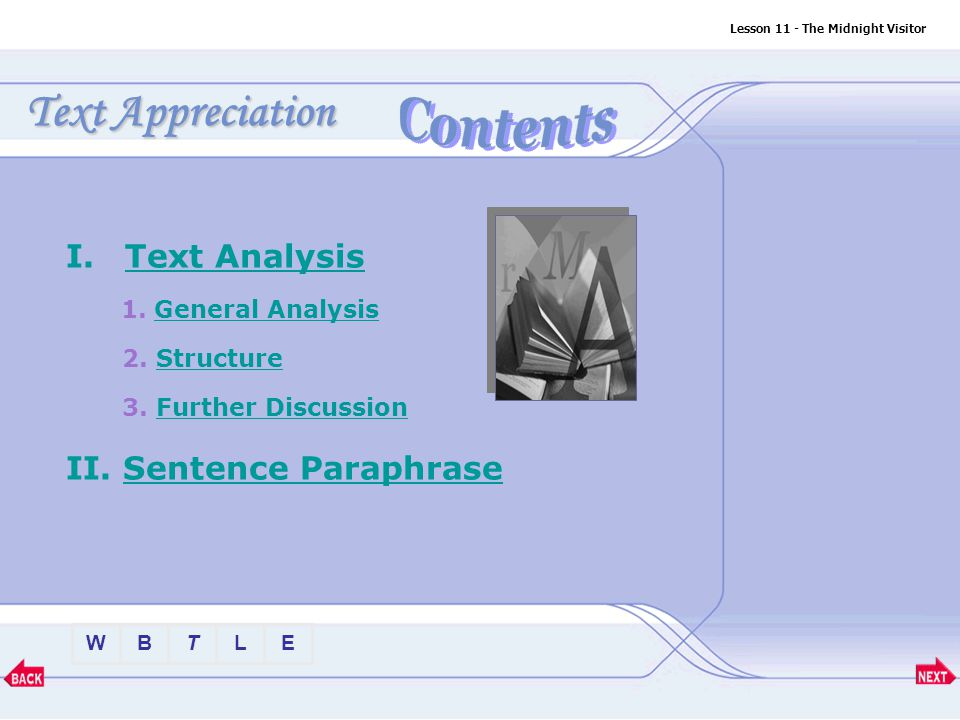 Text Appreciation Contents Text Analysis II. Sentence Paraphrase