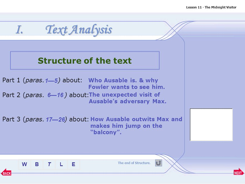 Text Analysis Structure of the text Part 1 (paras. ) about: