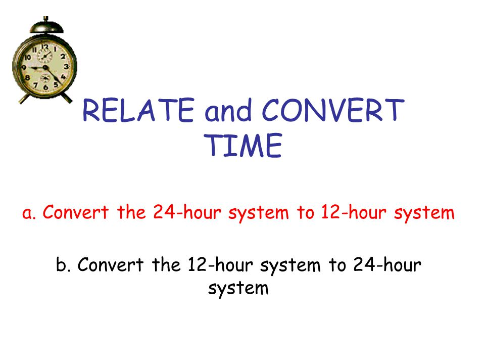 RELATE and CONVERT TIME