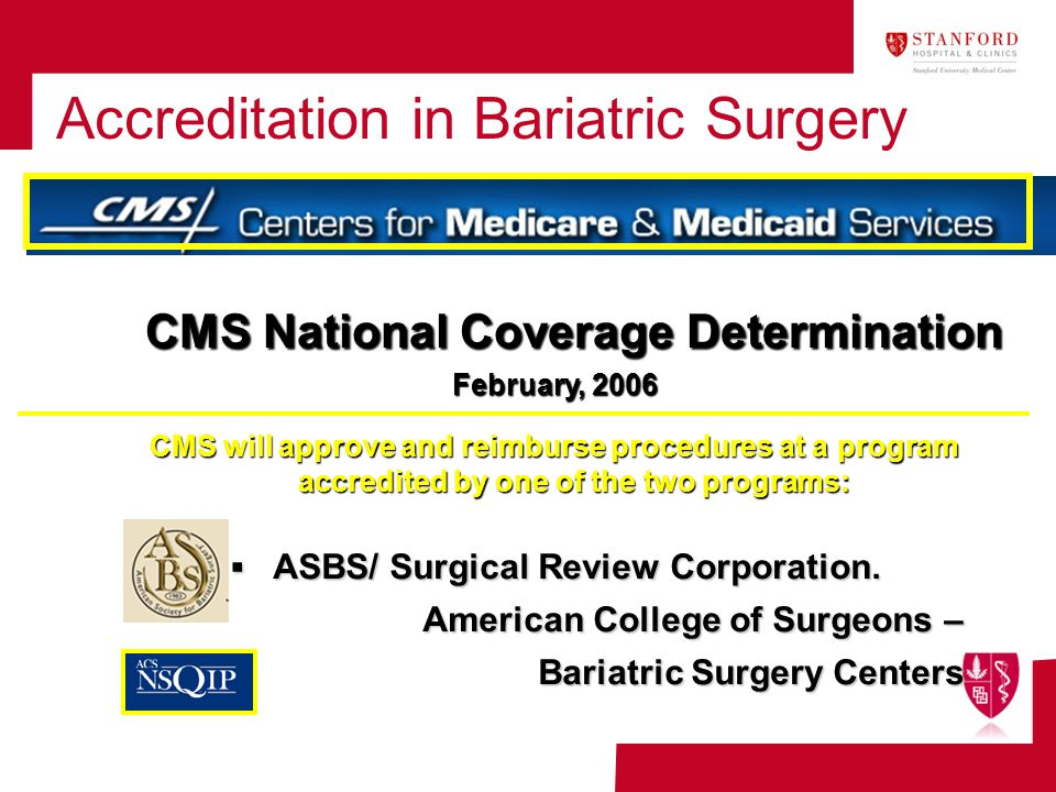 Accreditation in Bariatric Surgery