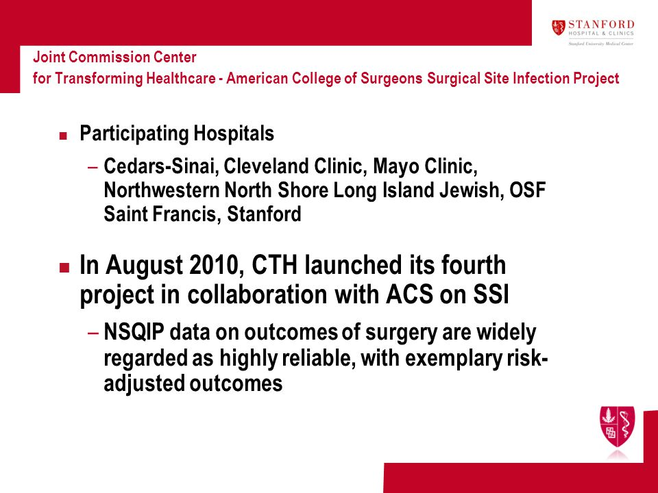 Joint Commission Center for Transforming Healthcare - American College of Surgeons Surgical Site Infection Project