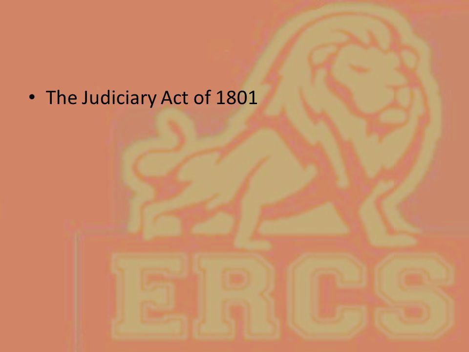 The Judiciary Act of 1801