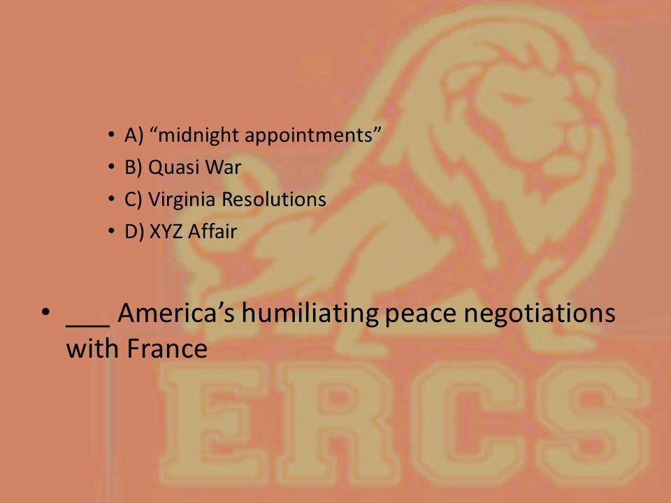 ___ America's humiliating peace negotiations with France