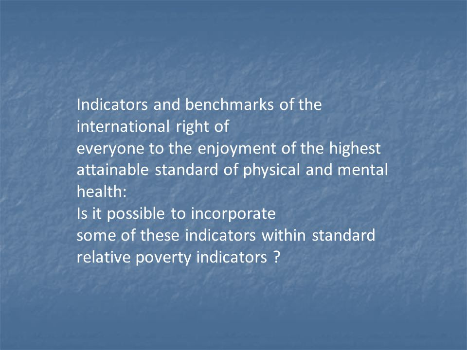 Indicators and benchmarks of the international right of