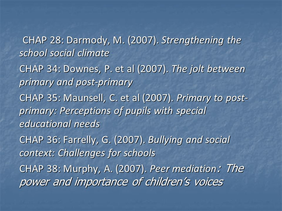 CHAP 28: Darmody, M. (2007). Strengthening the school social climate