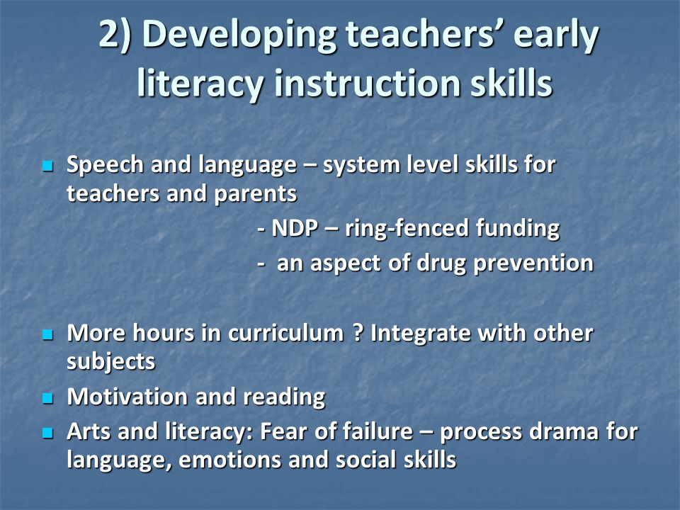 2) Developing teachers' early literacy instruction skills