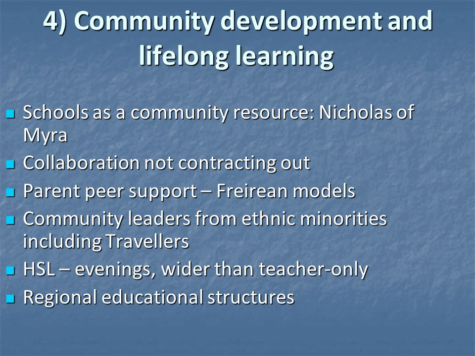 4) Community development and lifelong learning