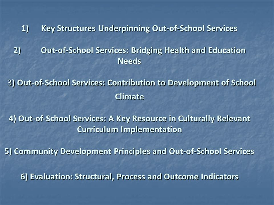 1) Key Structures Underpinning Out-of-School Services 2)