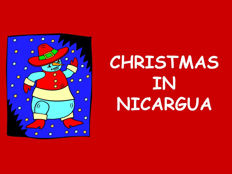 CHRISTMAS IN NICARGUA