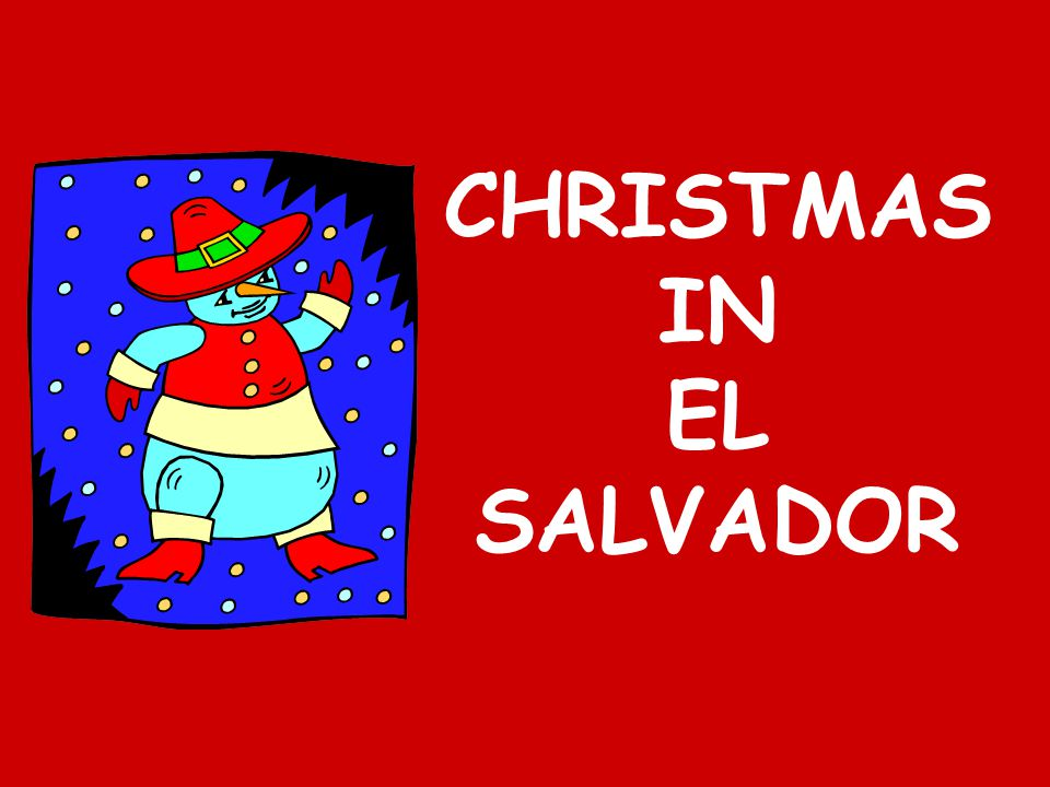CHRISTMAS IN EL SALVADOR
