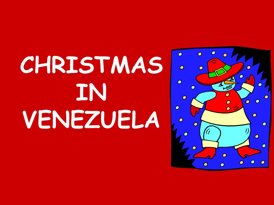 CHRISTMAS IN VENEZUELA