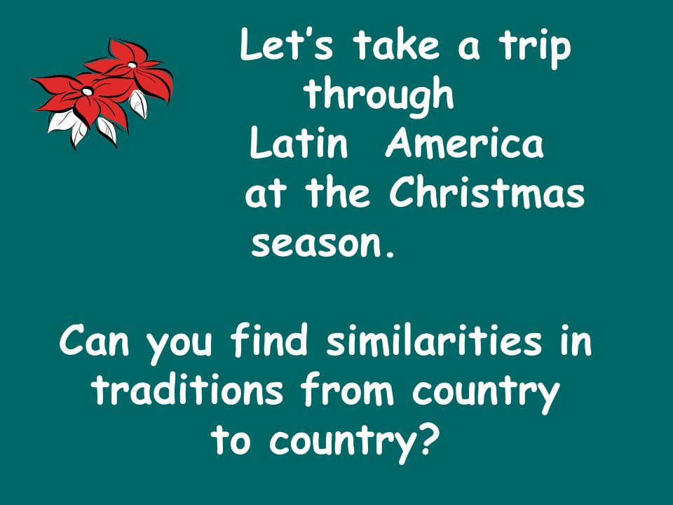 Let's take a trip through Latin America at the Christmas season