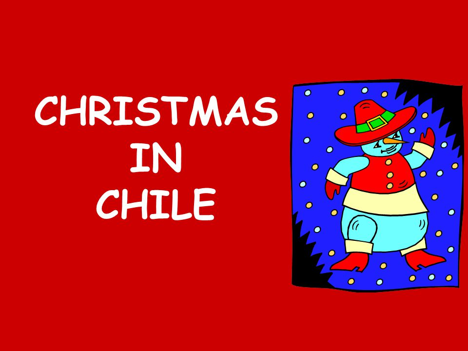 CHRISTMAS IN CHILE
