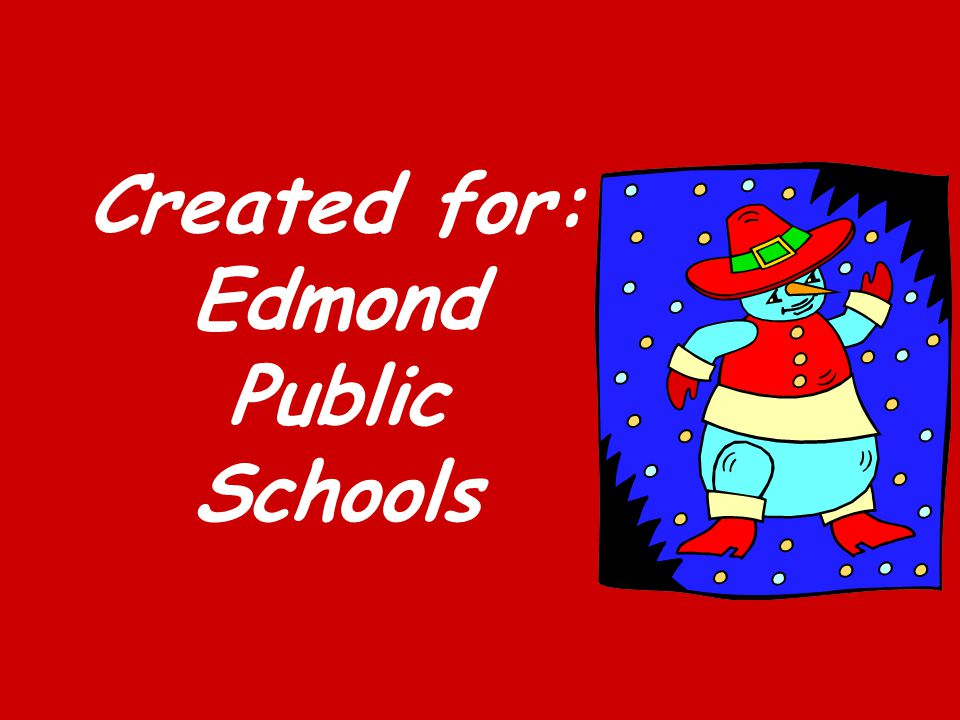 Created for: Edmond Public Schools