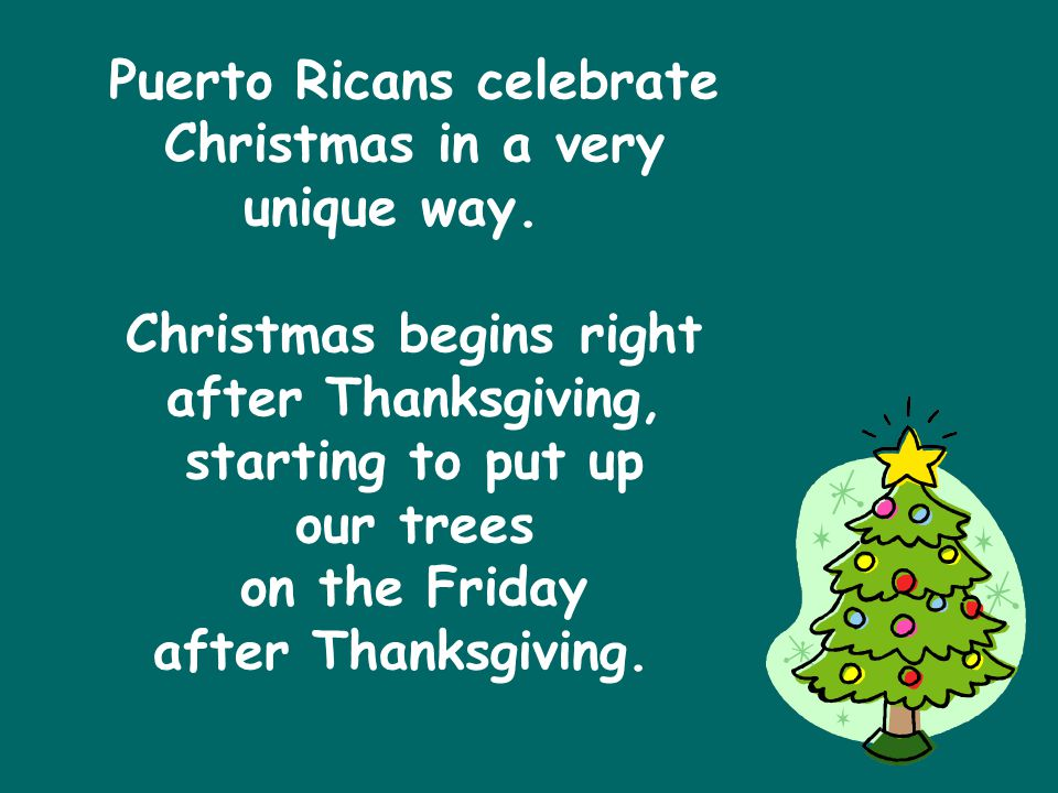 Puerto Ricans celebrate Christmas in a very unique way