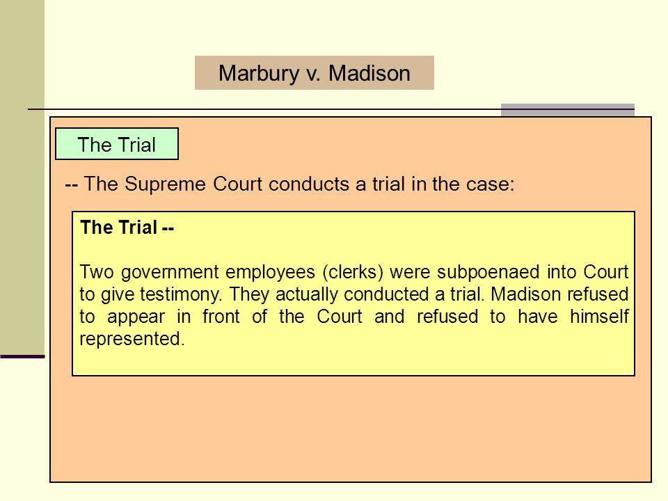 Marbury v. Madison The Trial