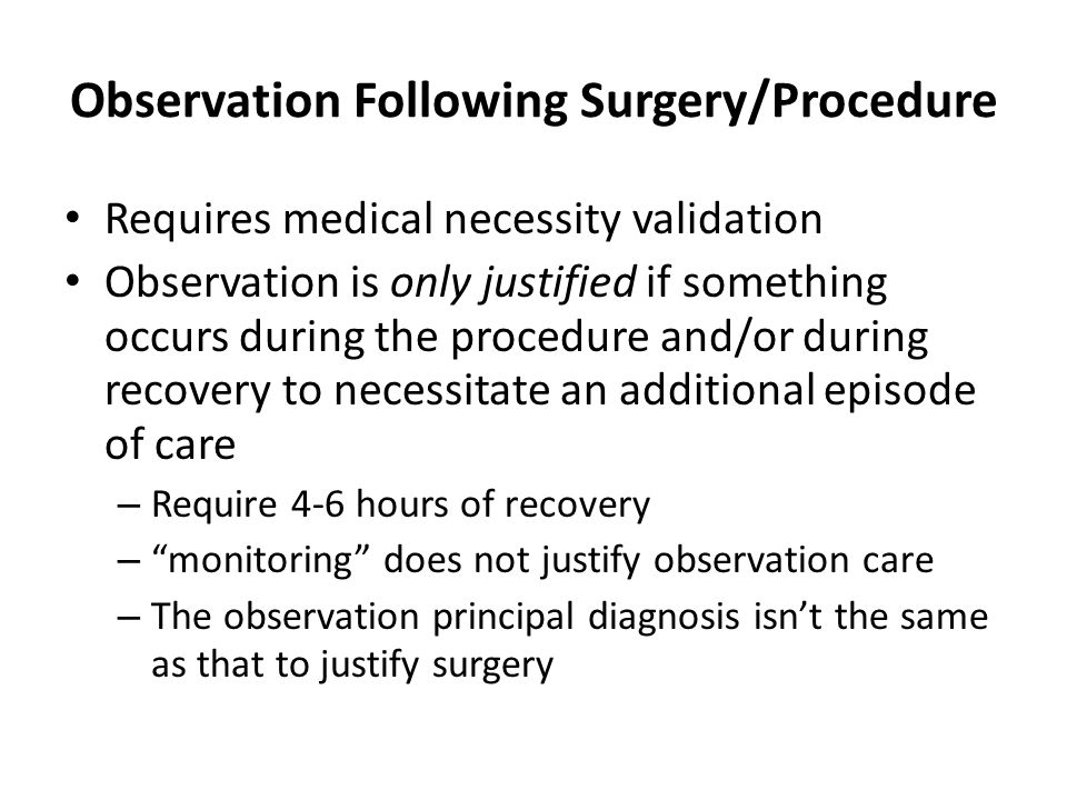 Observation Following Surgery/Procedure