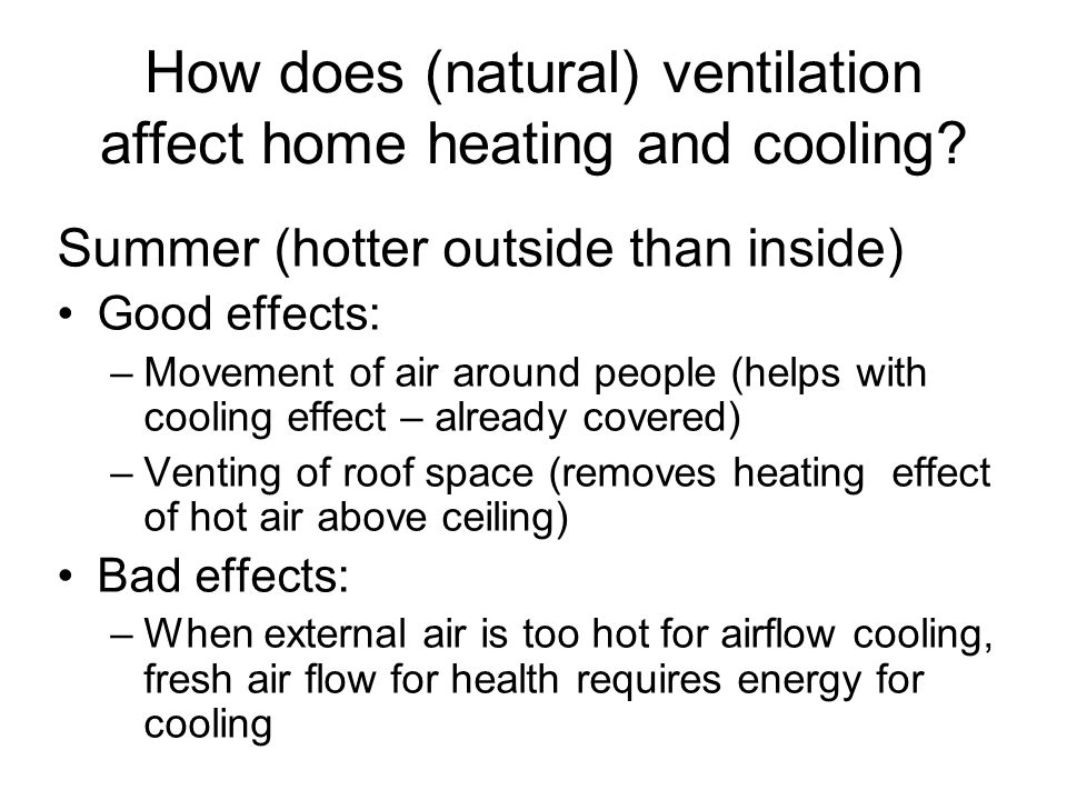 How does (natural) ventilation affect home heating and cooling