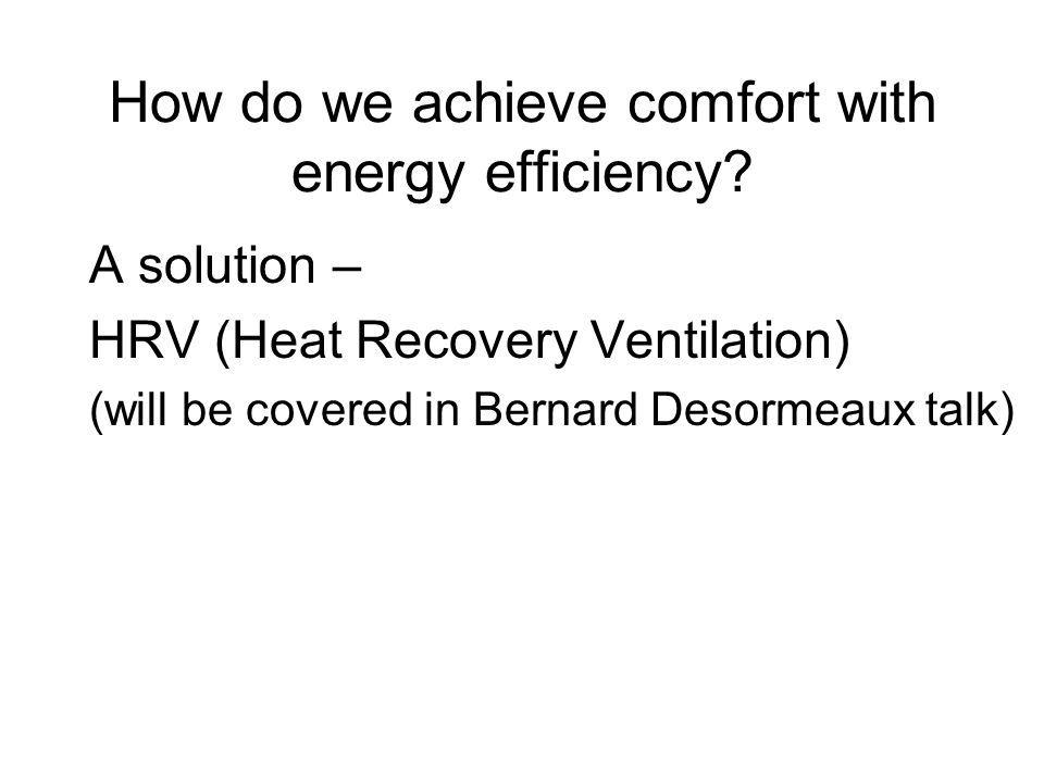 How do we achieve comfort with energy efficiency