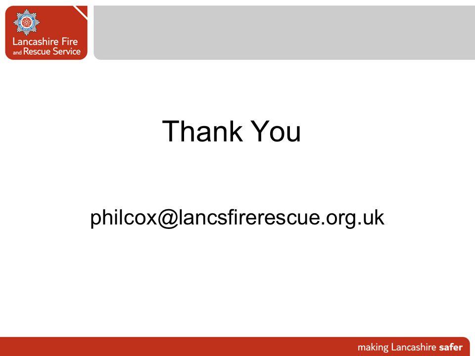 Thank You philcox@lancsfirerescue.org.uk