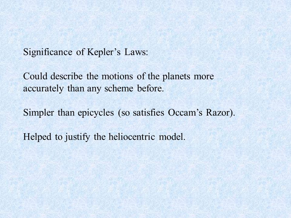 Significance of Kepler's Laws: