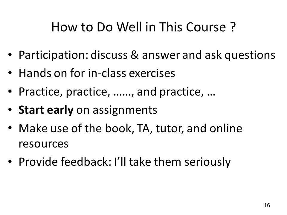 How to Do Well in This Course