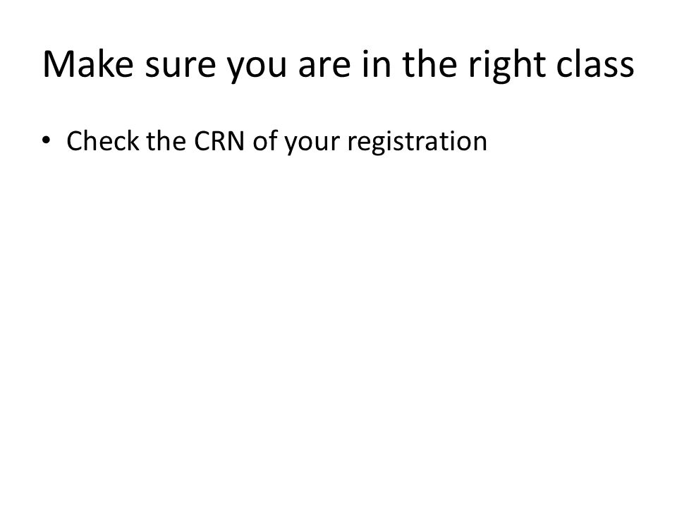 Make sure you are in the right class