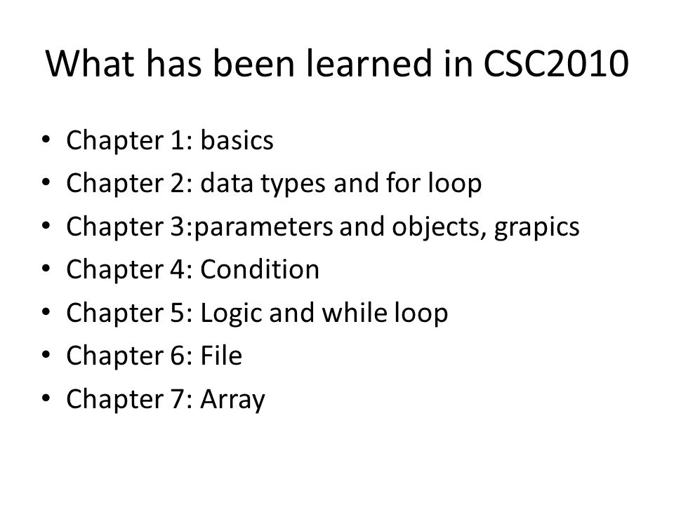 What has been learned in CSC2010