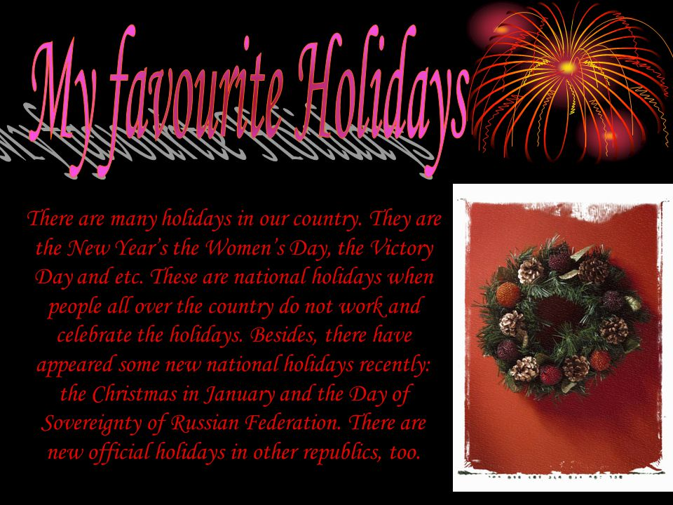 My favourite Holidays
