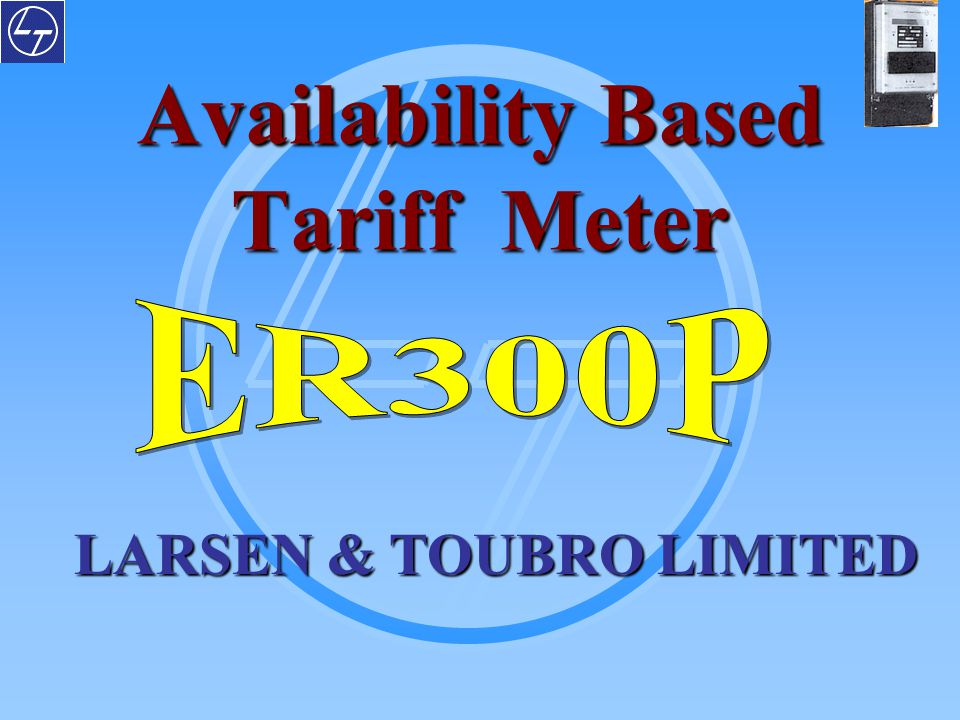 Availability Based Tariff Meter