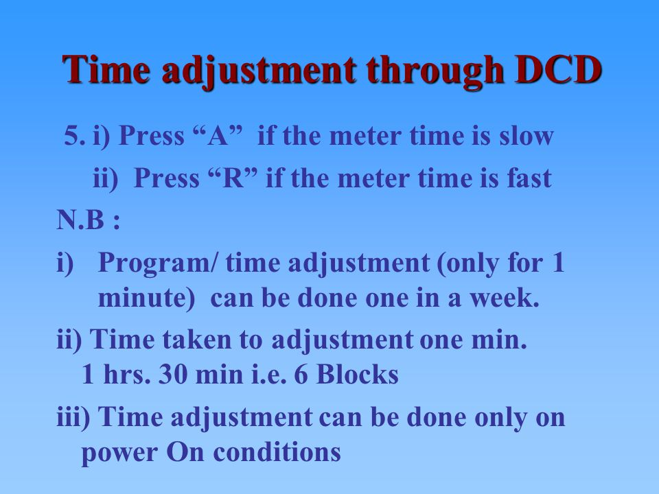 Time adjustment through DCD