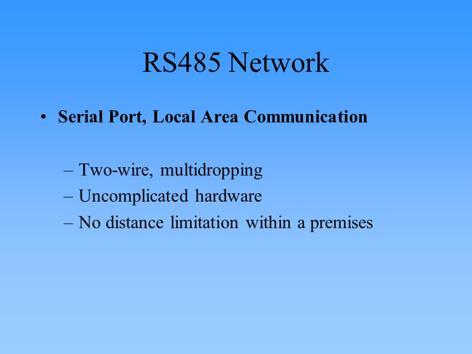 RS485 Network Serial Port, Local Area Communication