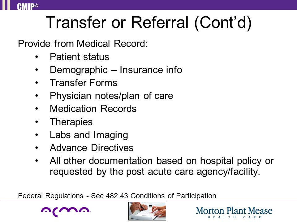 Transfer or Referral (Cont'd)