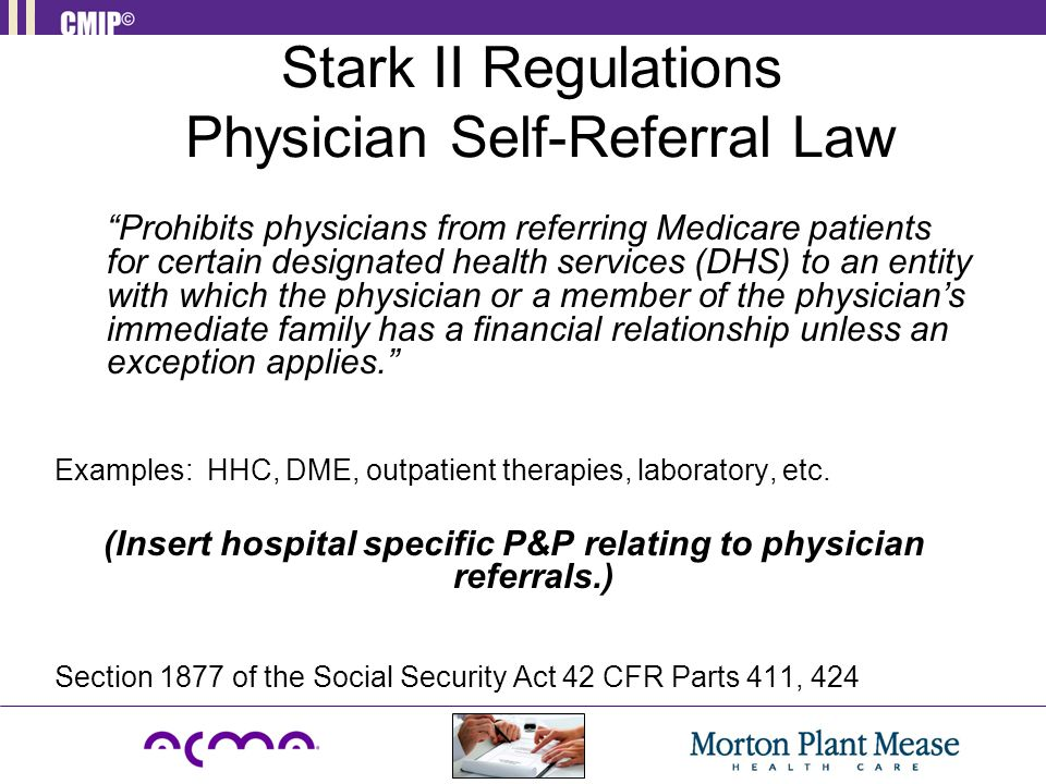 Stark II Regulations Physician Self-Referral Law