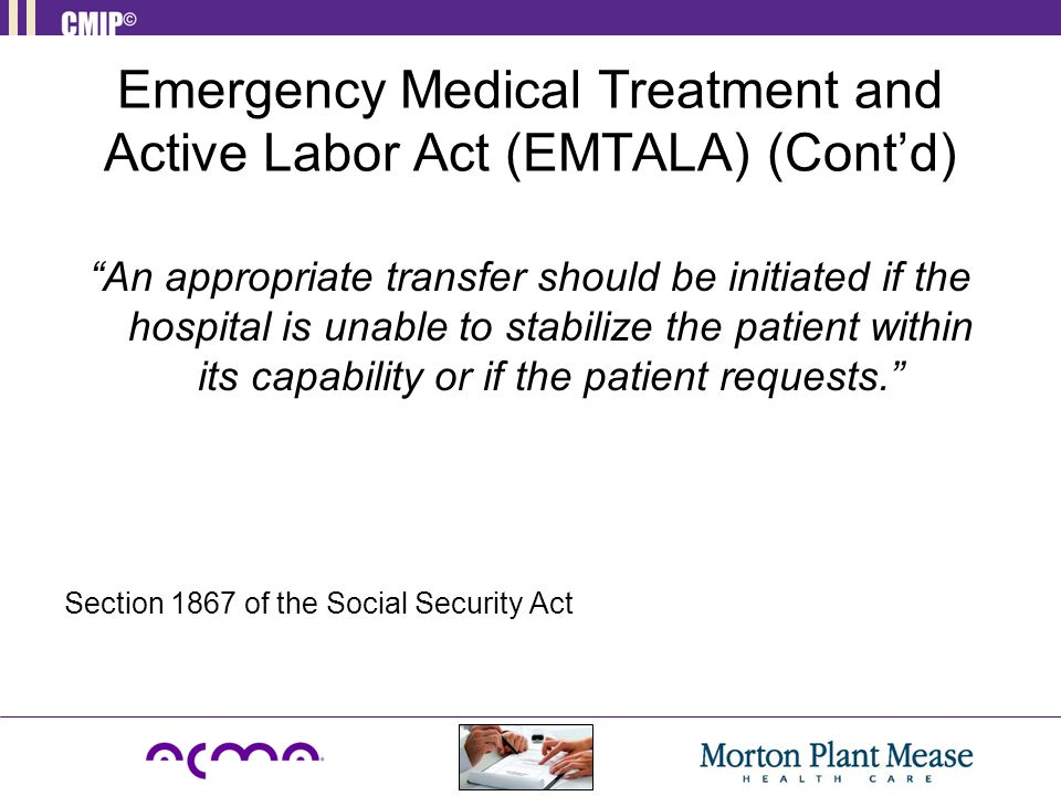 Emergency Medical Treatment and Active Labor Act (EMTALA) (Cont'd)