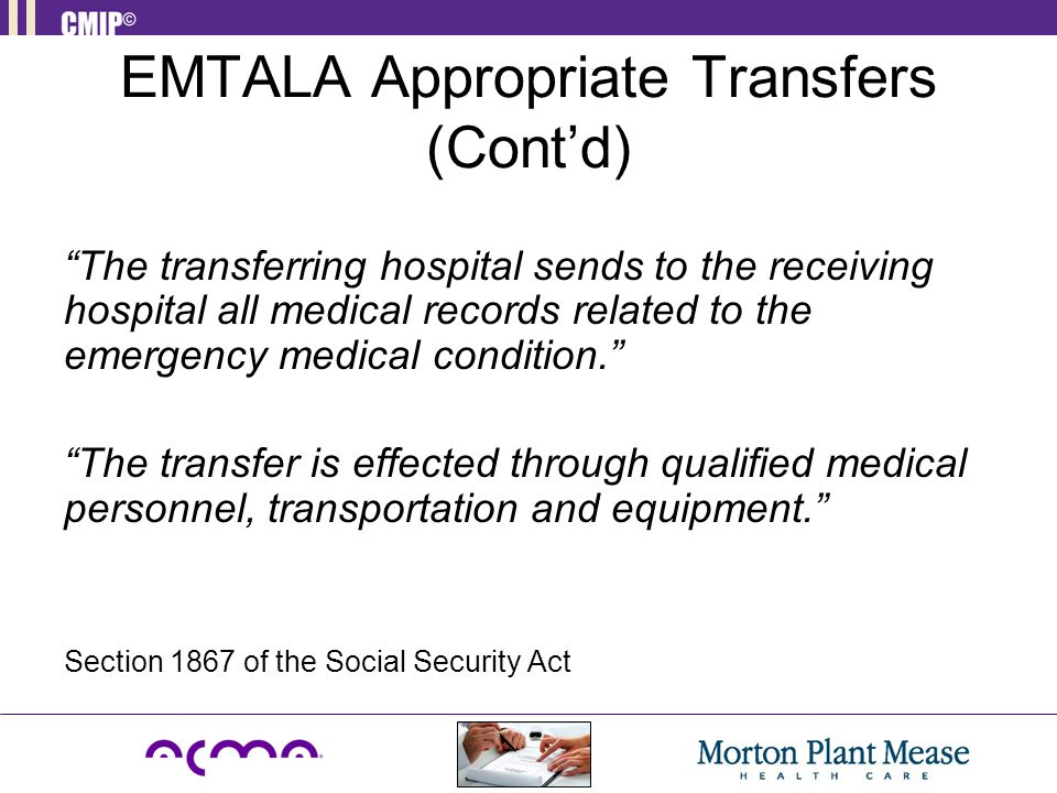 EMTALA Appropriate Transfers (Cont'd)